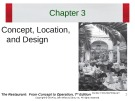 Lecture The restaurant:  From concept to operation (7th edition): Chapter 3 - Walker