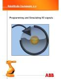 Giáo trình Robot studio courseware 5.14 - Chương 3: Programming and simulating/ IO signals