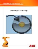 Giáo trình Robot studio courseware 5.14 - Chương 7: Conveyor Tracking