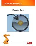 Giáo trình Robot studio courseware 5.14 - Chương 6: External Axis