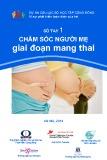 sổ tay 1: chăm sóc người mẹ giai đoạn mang thai
