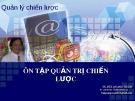Ôn tập Quản trị chiến lược - TS. Bùi Quang Xuân