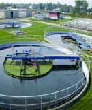 """Tuyển tập hội thảo: """"Công nghệ xử lý nước thải sinh hoạt bằng công nghệ sinh học theo Modun Hofmann Klaro"""