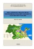 Báo cáo Điều chỉnh quy hoạch chung thành phố Đà Nẵng đến năm 2030 và tầm nhìn đến năm 2050