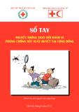 Sổ tay Truyền thông thay đổi hành vi phòng chống sốt xuất huyết tại cộng đồng