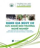 Giáo trình Đánh giá nguy cơ sức khoẻ môi trường nghề nghiệp: Phần 2
