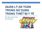 Bài giảng Quản lý an toàn trong sử dụng trang thiết bị y tế