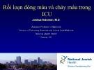 Bài giảng Rối loạn đông máu và chảy máu trong ICU