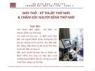 Bài giảng Bài giảng Điều dưỡng hồi sức cấp cứu: Máy thở - kỹ thuật thở máy và chăm sóc người bệnh thở máy