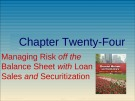 Lecture Financial markets and institutions: Chapter 24 - Anthony Saunders, Marcia Millon Cornett