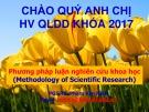 Bài giảng Phương pháp luận nghiên cứu khoa học - PGS.TS. Phạm Văn Hiền ( đầy đủ)