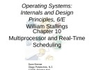 Lecture Operating systems: Internals and design principles (6/E): Chapter 10 - William Stallings