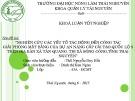 Khoá luận tốt nghiệp: Nghiên cứu các yếu tố tác động đến công tác giải phóng mặt bằng của dự án nâng cấp cải tạo quốc lộ 3 trên địa bàn xã Tân Quang, thị xã Sông Công, tỉnh Thái Nguyên