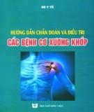 hướng dẫn chẩn đoán và điều trị các bệnh cơ xương khớp