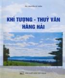 Giáo trình Khí tượng - Thủy văn - Hàng hải: Phần 1