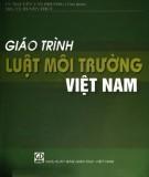 Giáo trình Luật môi trường Việt Nam - Phần 1