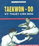 taekwondo: kỹ thuật căn bản - phần 1