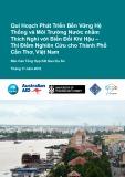 Báo cáo Quy hoạch phát triển bền vững hệ thống và môi trường nước nhằm thích nghi với biến đổi khí hậu – thí điểm nghiên cứu cho thành phố Cần Thơ, Việt Nam