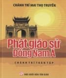 Ebook Phật giáo sử Đông Nam Á - Phần 1