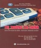 Giáo trình Thị trường tài chính - Phần 1