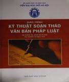 Giáo trình Kỹ thuật soạn thảo Văn bản pháp luật - Phần 2