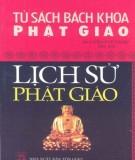 Ebook Lịch sử Phật giáo - Phần 1