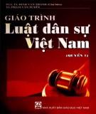 Giáo trình Luật Dân sự Việt Nam (Quyển 1): Phần 1