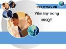 Bài giảng Chương 7: Yểm trợ trong Marketing quốc tế