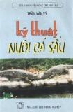 Ebook Kỹ thuật nuôi cá sấu - Trần Văn Vỹ
