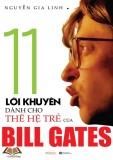Ebook 11 lời khuyên dành cho thế hệ trẻ của Bill Gates - Nguyễn Gia Linh