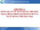 Bài giảng Nghiệp vụ Ngân hàng thương mại: Chương 1 - ThS. Lâm Nguyễn Hoài Diễm