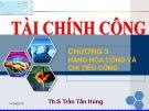 Bài giảng Tài chính công: Chương 3 - Th.S Trần Tấn Hùng