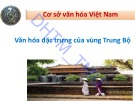 Bài giảng Cơ sở văn hóa Việt Nam: Chương 5.1 - ĐH Thương Mại
