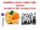 Bài giảng Nghiên cứu marketing: Chương 3 - ThS. Dư Thị Chung
