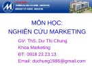 Bài giảng Nghiên cứu marketing: Chương mở đầu - ThS. Dư Thị Chung