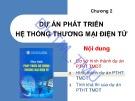 Bài giảng Phát triển hệ thống thương mại điện tử: Chương 2 - TS. Trần Hoài Nam
