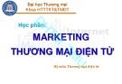 Bài giảng Marketing Thương mại điện tử - ĐH Thương Mại