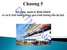 Bài giảng Hướng dẫn du lịch: Chương 5 - ĐH Thương Mại
