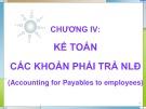 Bài giảng Chương 4: Kế toán các khoản phải trả người lao động