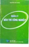 Ebook Quản lý bảo trì công nghiệp - Nguyễn Văn Chung