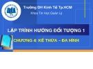 Bài giảng Lập trình hướng đối tượng 1: Chương 4 - ThS. Thái Kim Phụng