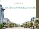 Bài giảng Thị trường chứng khoán: Chương 3 - Lê Thị Tuyết