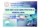 Bài giảng Hóa học Axit amin-Protein-Hemoglobin - TS. Trần Huy Thịnh