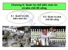 Bài giảng Quản trị thực phẩm và đồ uống (Food and beverage management) - Chương 6: Quản trị chế biến món ăn và pha chế đồ uống