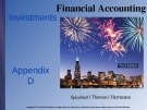 Lecture Financial accounting (3/e): Appendix D - Spiceland, Thomas, Herrmann