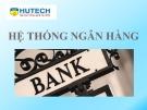 Bài giảng Tài chính và tiền tệ: Bài 2 - ThS. Nguyễn Thùy Dung