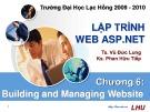 Bài giảng Lập trình web ASP.NET: Chương 6 - TS. Vũ Đức Lung, KS. Phan Hữu Tiếp
