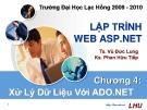 Bài giảng Lập trình web ASP.NET: Chương 4 - TS. Vũ Đức Lung, KS. Phan Hữu Tiếp