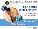 Bài giảng Lập trình web ASP.NET: Chương 7 - TS. Vũ Đức Lung, KS. Phan Hữu Tiếp