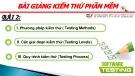 Bài giảng Kiểm thử phần mềm: Bài 2